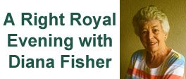 A Right Royal Evening with Diana Fisher