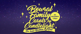 Bowral Family Carols on Bradman Oval!