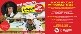 Steve Waugh Cricket Clinic in SchoolHolidays!