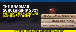 Bradman Scholarship 2021: Open Until 28 Feb - DOWNLOAD AN APPLICATION FORM.
